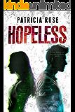 Hopeless: A Hope Pendleton Romantic Suspense Novel