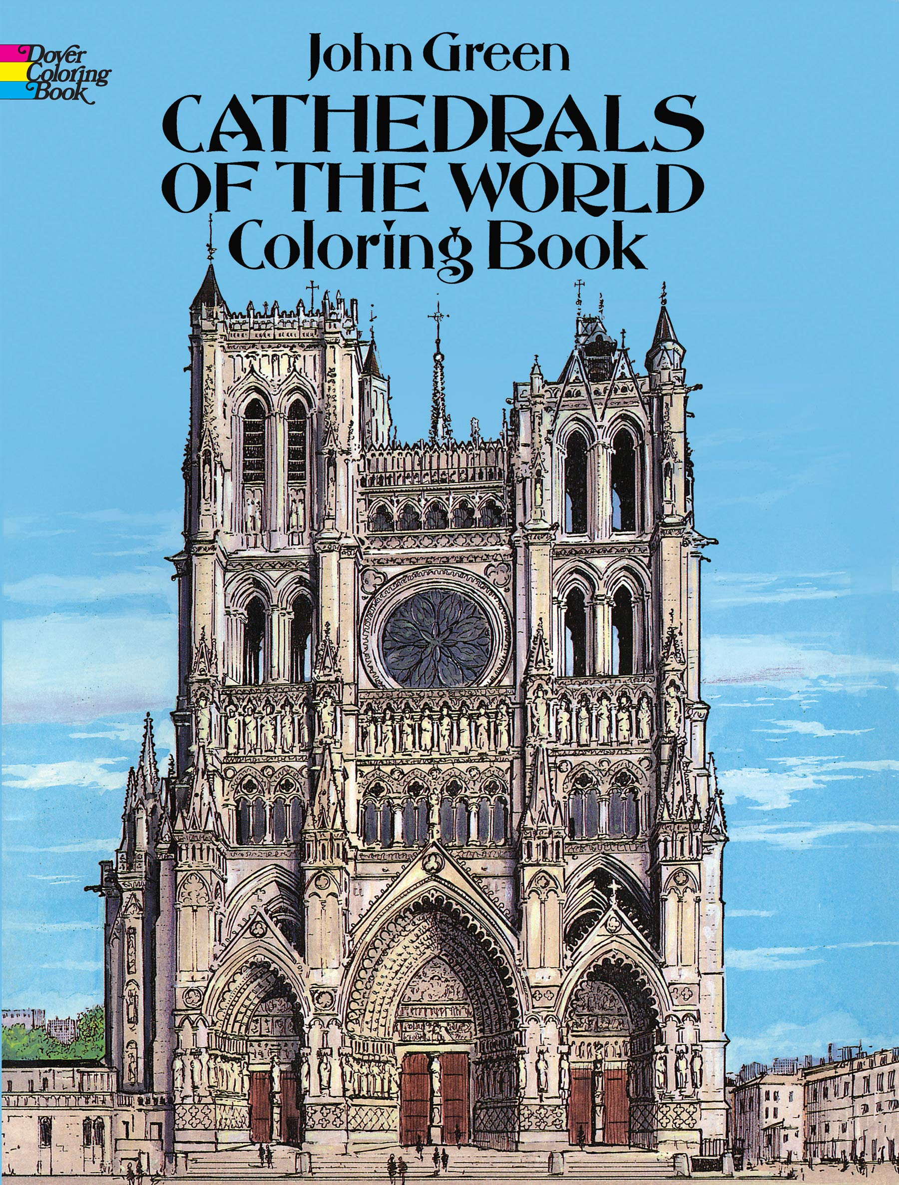 Cathedrals Of The World Coloring Book Dover Coloring Books