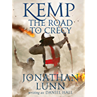 Kemp: The Road to Crécy (Arrows of Albion Book 1) (English Edition)
