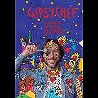 Gipsy Chef: Mi mundo en 40 recetas bestiales (Spanish Edition)