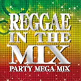 REGGAE IN THE MIX