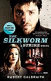The Silkworm: Cormoran Strike Book 2