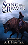 Songreaver (The Songreaver's Tale series Book 3) (English Edition)