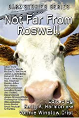 Not Far From Roswell (Dark Stories Book 4) Kindle Edition