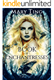 Book of Enchantresses (Watchers 2)