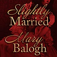 Slightly Married: Bedwyn Saga Series, Book 1