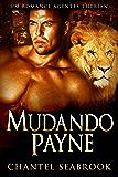 Mudando Payne - Um Romance Agentes Therian