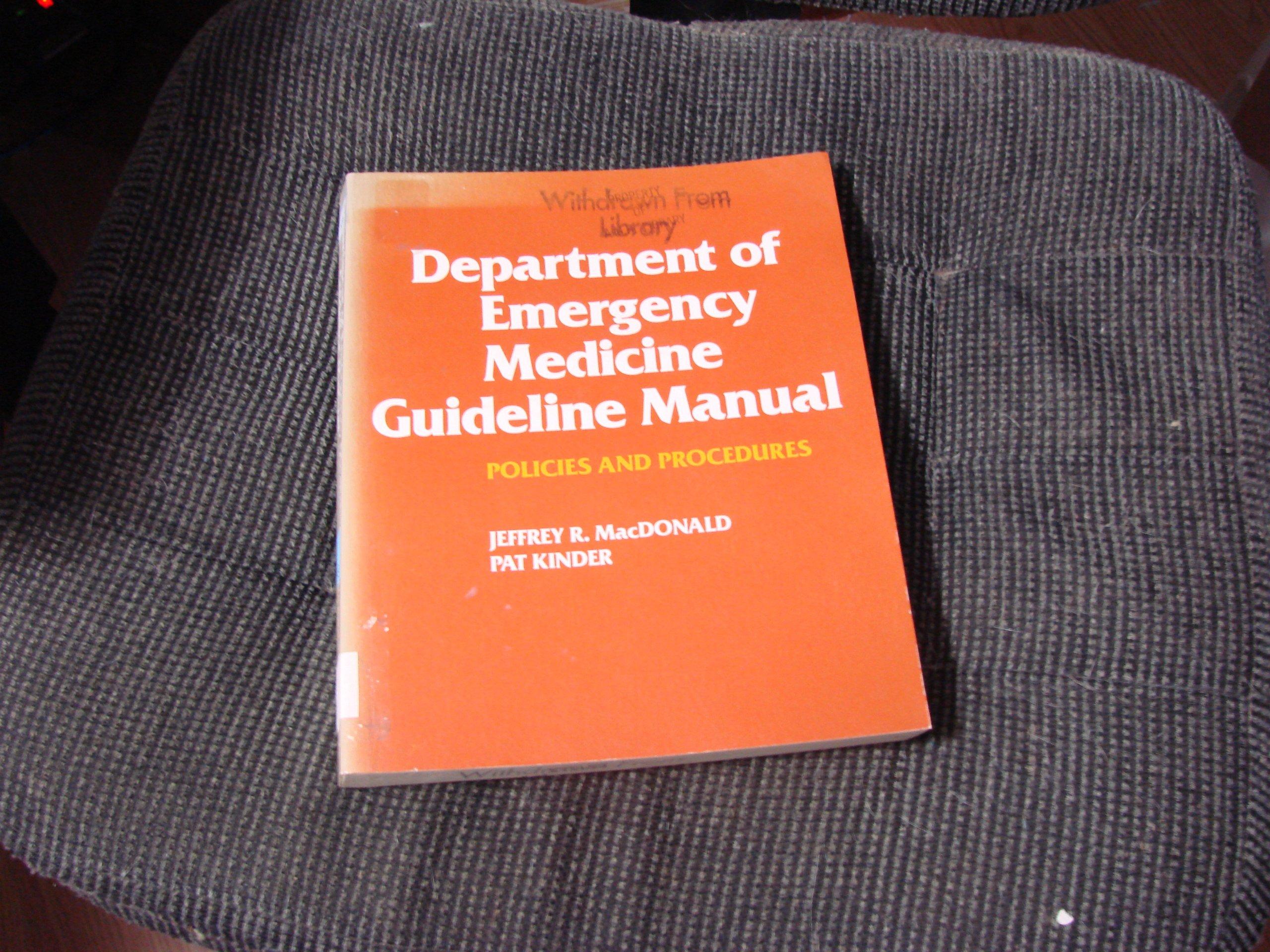 Department of emergency medicine guideline manual: Policies