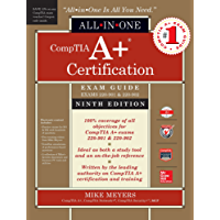 CompTIA A+ Certification All-in-One Exam Guide, Ninth Edition (Exams 220-901 & 220-902) (English Edition)