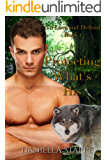 Protecting What's His (To Love and Defend Book 1)