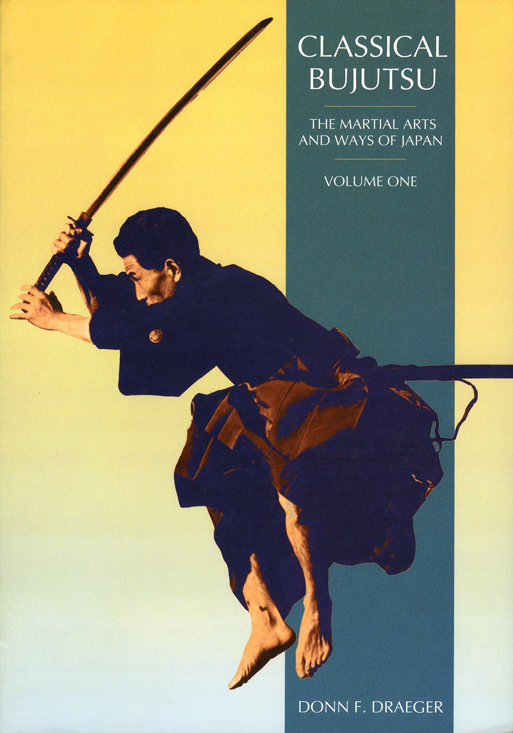 Classical bujutsu martial arts and ways of japan donn f draeger classical bujutsu martial arts and ways of japan donn f draeger 9780834802339 amazon books fandeluxe Images