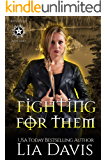 Fighting For Them: A Reverse Harem Paranormal Romance (Witches of Rose Lake Book 2)
