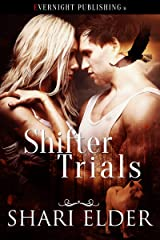 Shifter Trials (Shifting Alliances Book 1) Kindle Edition