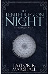 The Tenth Region of the Night: Sword and Serpent Book II Kindle Edition