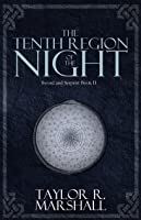 The Tenth Region Of The Night: Sword And Serpent