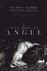 Cuts Like An Angel Kindle Edition