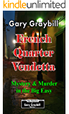 French Quarter Vendetta: Mystery and Murder in the Big Easy
