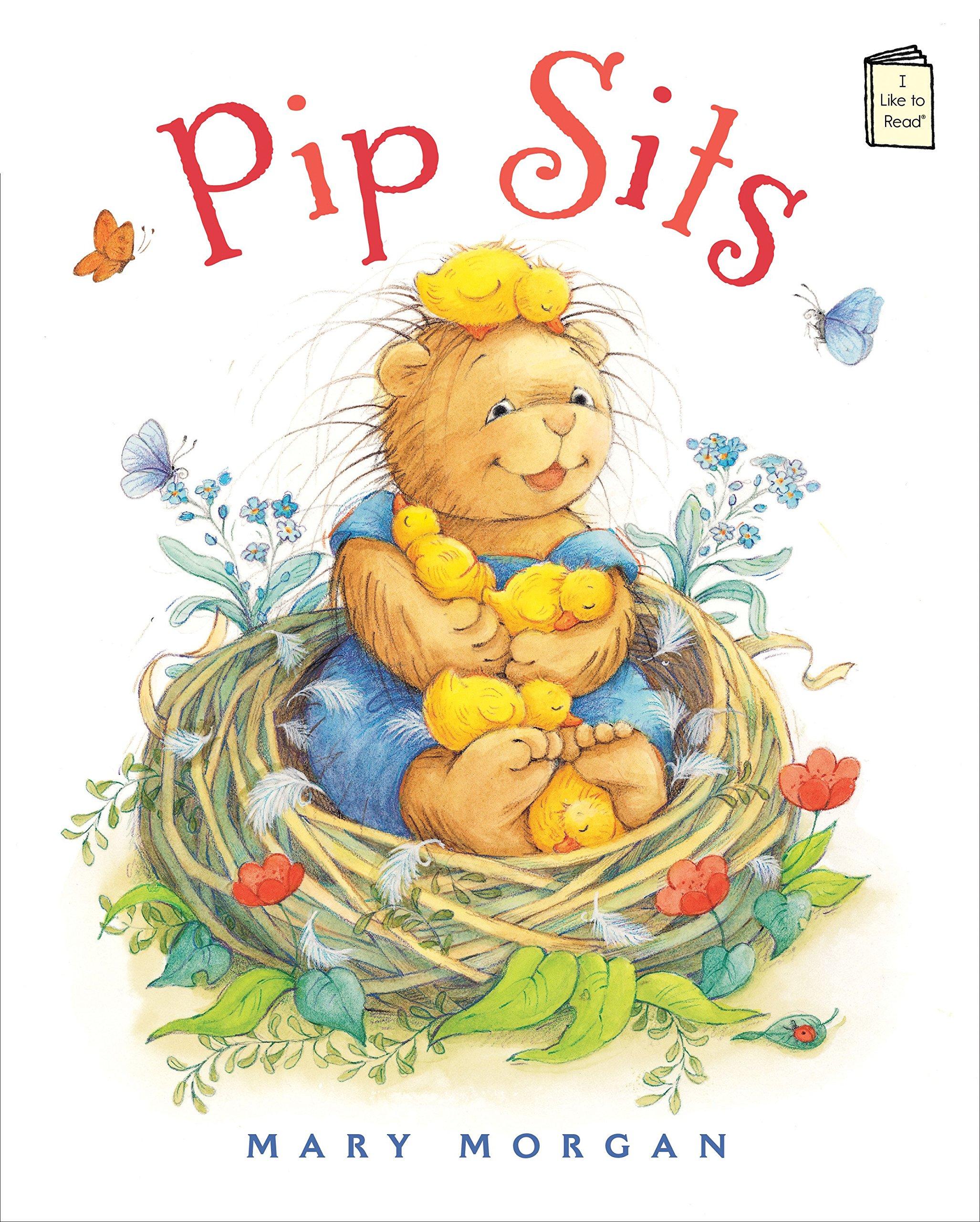 Pip Sits (I Like to Read)
