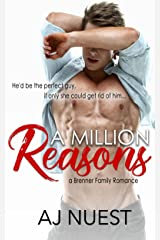 A Million Reasons (Romantic Comedy Novel): A Brenner Family Romance - Book 1 (Billionaire Romance Trilogy) Kindle Edition