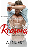 A Million Reasons  (Romantic Comedy Novel): A Brenner Family Romance - Book 1 (Billionaire Romance Trilogy)