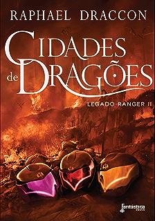Cemitrios de drages legado ranger livro 1 ebook raphael draccon cidades de drages legado ranger livro 2 fandeluxe Image collections