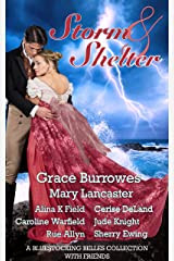 Storm & Shelter: A Bluestocking Belles Collection with Friends Kindle Edition