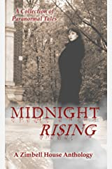 Midnight Rising: A Collection of Paranormal Tales Kindle Edition