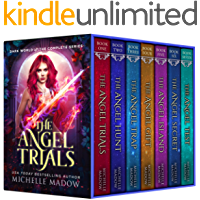 The Angel Trials: The Complete Series
