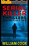 Serial Killer Thrillers: Fictional Serial Killer Stories