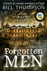 Forgotten Men (The Bayou Hauntings Book 2) Kindle Edition