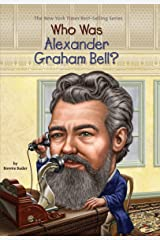 Who Was Alexander Graham Bell? (Who Was?) Kindle Edition