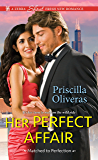 Her Perfect Affair (Matched to Perfection Book 2)