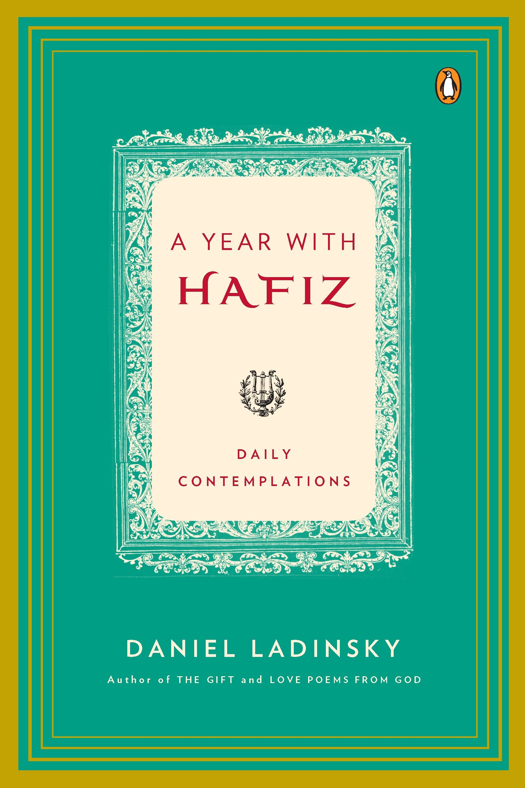 Amazon.com: A Year with Hafiz: Daily Contemplations (9780143117544 ...