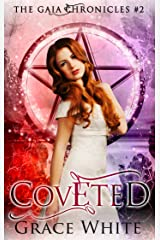 Coveted: A Reverse Harem Urban Fantasy Romance (The Gaia Chronicles Book 2) Kindle Edition