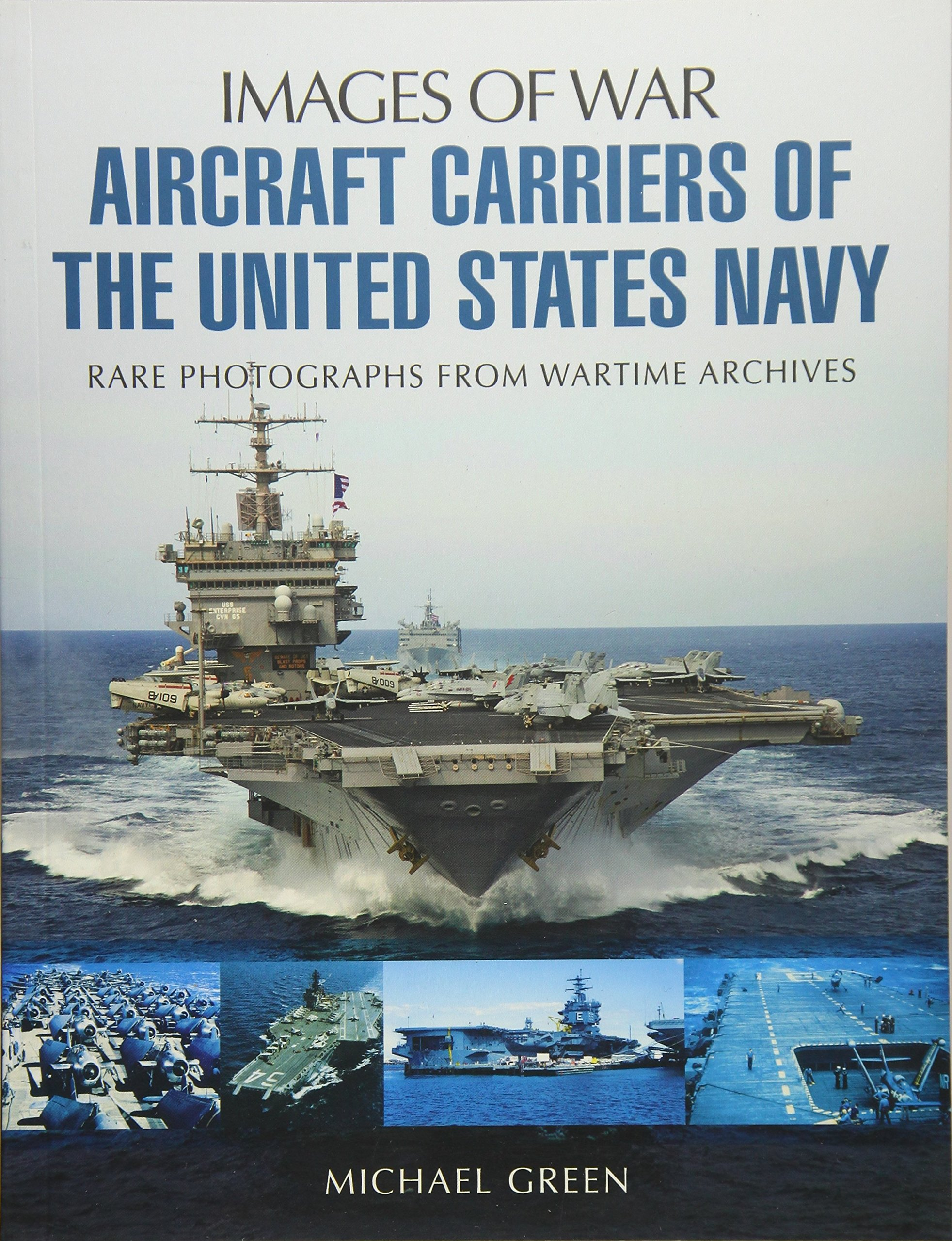 Aircraft Carriers of the United States Navy (Images of War) PDF