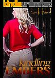 Kindling Embers (Embers series Book 1)