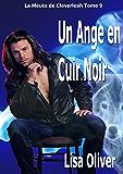 Un Ange en Cuir Noir (La Meute de Cloverleah t. 9) (French Edition)