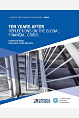 Ten Years After: Reflections on the Global Financial Crisis Kindle Edition