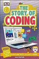 DK Readers L2: Story Of Coding (DK Readers Level