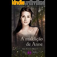 A maldição de Anne (As irmãs Moore Livro 1)