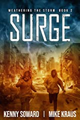 Surge - Weathering the Storm Book 2: (A Thrilling Post-Apocalyptic Survival Series) Kindle Edition