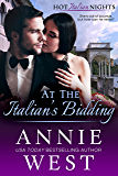 At The Italian's Bidding (A Hot Italian Nights Novella Book 5)