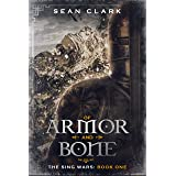 Of Armor and Bone (The Sing Wars Book 1)