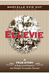 Ellevie: A True Story of Repressed Memories and Multiple Personality Disorder Hardcover