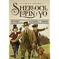 Crimen en la cacería del zorro: Sherlock, Lupin y yo 9