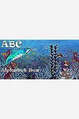 ABC - Alphabet Sea Kindle Edition