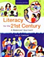 Literacy for the 21st Century: A Balanced Approach (7th Edition)