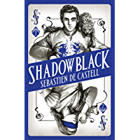 Shadowblack: Book Two in the page-turning new fantasy series (Spellslinger)