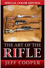 The Art of the Rifle Kindle Edition
