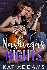 Nashvegas Nights (Dirty South Book 2) Kindle Edition